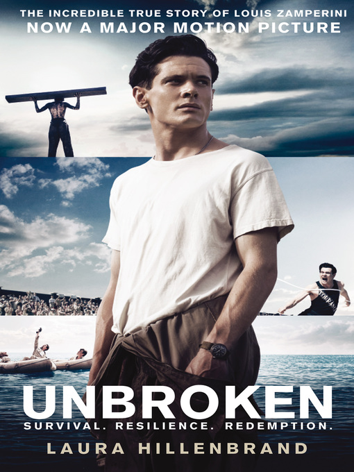 Unbroken (eBook): An Extraordinary True Story of Courage and Survival